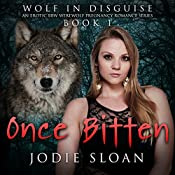 Once Bitten: Wolf In Disguise, Book 1 | Jodie Sloan