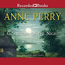Corridors of the Night: A William Monk Novel (       UNABRIDGED) by Anne Perry Narrated by David Collacci