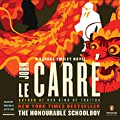 The Honourable Schoolboy: A George Smiley Novel | John le Carre