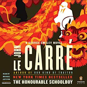 The Honourable Schoolboy: A George Smiley Novel | [John le Carre]