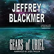 Gears of Uriel: Luminous Bridges, Book 1 | Jeffrey Blackmer