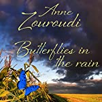 Butterflies in the Rain: A Short Story | Anne Zouroudi