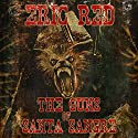 The Guns of Santa Sangre Audiobook by Eric Red Narrated by Timothy McKean