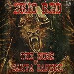 The Guns of Santa Sangre   Eric Red
