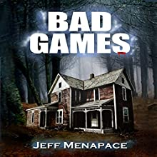 Bad Games (       UNABRIDGED) by Jeff Menapace Narrated by Gary Tiedemann