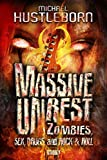 Massive Unrest - Book 1: Zombies, Sex, Drugs and Rock & Roll