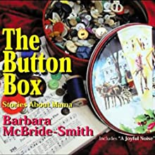 The Button Box Audiobook by Barbara McBride-Smith Narrated by Barbara McBride-Smith