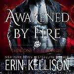 Awakened by Fire | Erin Kellison