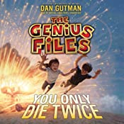 You Only Die Twice: The Genius Files, Book 3 | Dan Gutman
