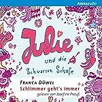 Julie und die Schwarzen Schafe (Schlimmer geht's immer 2) | Franca Düwel