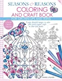 img - for Seasons and Reasons Coloring and Craft Book: Large detailed images to color plus pretty paper crafts to color and make (Volume 1) book / textbook / text book