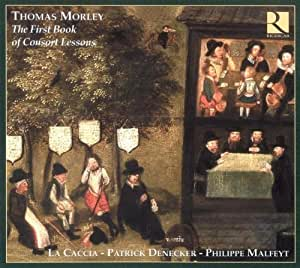 Thomas Morley:  The First Book of Consort Lessons
