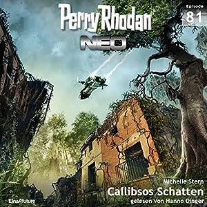 Callibsos Schatten (Perry Rhodan NEO 81) Hörbuch