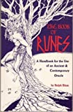The book of runes: A handbook for the use of an ancient & contemporary oracle (0943434009) by Blum, Ralph