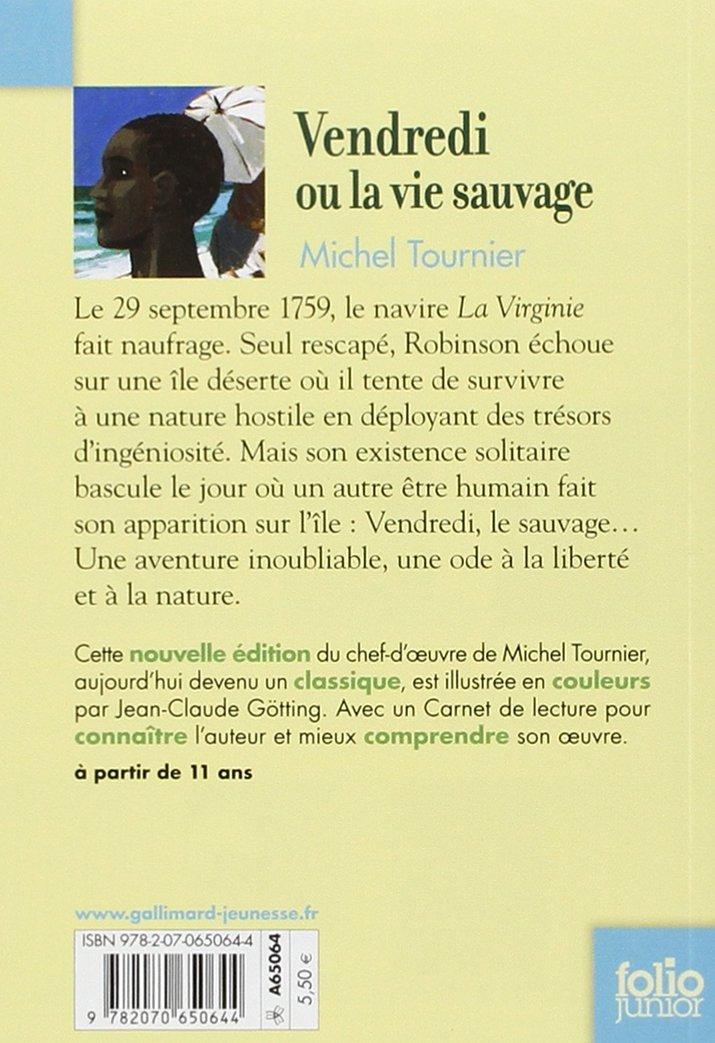 Vendredi ou la vie sauvage hommage michel tournier - La chambre des officiers resume du livre ...