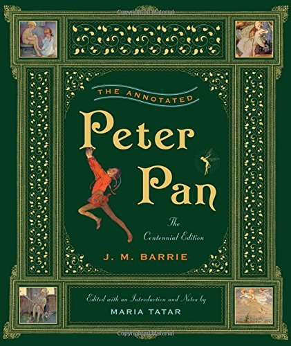 The Annotated Peter Pan (The Centennial Edition)  (The Annotated Books) (Peter Pan Jm Barrie compare prices)