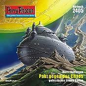 Pakt gegen das Chaos (Perry Rhodan 2405) | Horst Hoffmann