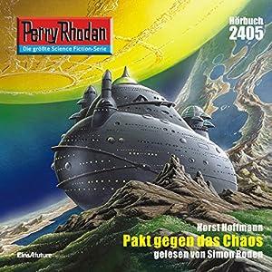 Pakt gegen das Chaos (Perry Rhodan 2405) Hörbuch