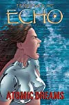 Echo: Atomic Dreams