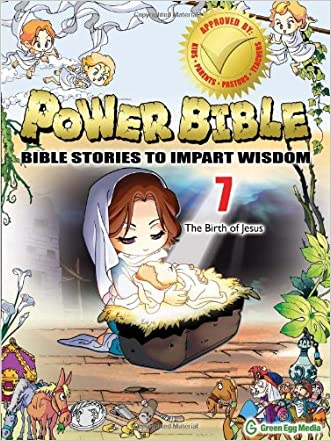 Power Bible: Bible Stories to Impart Wisdom, # 7 - The Birth of Jesus written by Shin-joong Kim