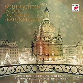 Weihnachten in der Dresdner Frauenkirche [+digital booklet]