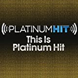 Platinum Hit: This Is Platinum Hit