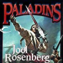 Paladins Audiobook by Joel Rosenberg Narrated by Alex Hyde-White