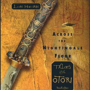 Across the Nightingale Floor: Tales of the Otori, Book One | [Lian Hearn]