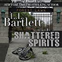 Shattered Spirits: The Jeff Resnick Mysteries, Book 7 Audiobook by L.L. Bartlett Narrated by Steven Barnett