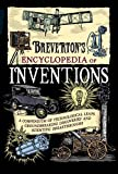 Breverton's Encyclopedia of Inventions: A Compendium of Technological Leaps, Groundbreaking Discoveries and Scientific Breakthroughs that Changed the World (English Edition)