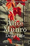 Munro. Alice Dear Life by Munro. Alice ( 2013 ) Paperback