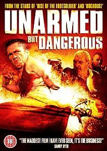 Unarmed But Dangerous [DVD] [2009]