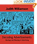 Decoding Advertisements: Ideology and...