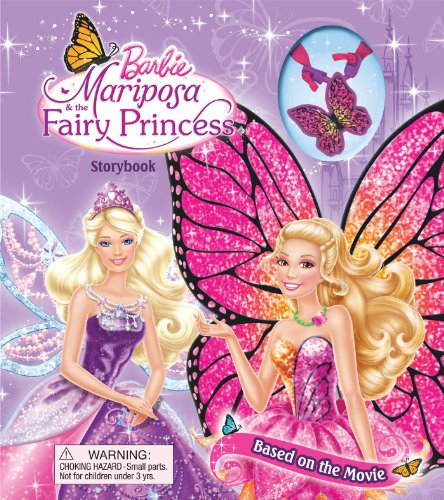 Barbie Mariposa & the Fairy Princess [With Bytterfly Necklace] (Storybook With Jewelry)
