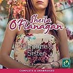 Caroline's Sister | Sheila O'Flanagan