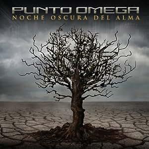 Punto Omega - Noche Oscura del Alma by Punto Omega (2009-03-10