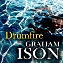 Drumfire: Brock and Poole Series (       UNABRIDGED) by Graham Ison Narrated by Damian Lynch