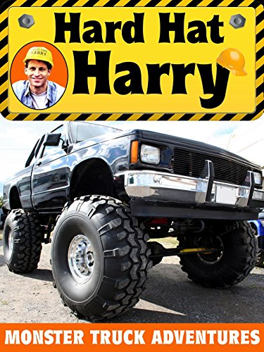 Hard Hat Harry: Monster Trucks