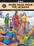 More Tales from the Jatakas: 3 in 1 (Amar Chitra Katha)