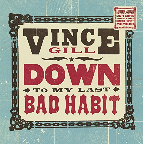 Album Art for Down To My Last Bad Habit [LP] by Vince Gill