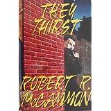 They Thirst ~ Robert R. McCammon