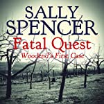 Fatal Quest: Woodend's First Case: Inspector Woodend Series, Book 20 | Sally Spencer