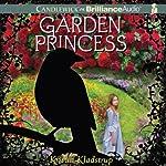 Garden Princess | Kristin Kladstrup