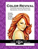 Color Revival 3rd Edition: Undestanding Advanced Seasonal Color Analysis Theory