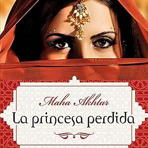 La princesa perdida [The Lost Princess] Audiobook
