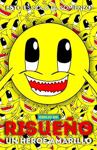 Risueño: Un Héroe Amarillo