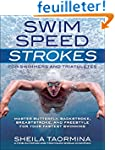 Swim Speed Strokes for Swimmers and T...