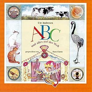 ABC und alles auf der Welt Hörbuch