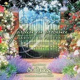 Beyond The Garden Gate Dan Gibson 39 S Solitudes