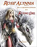 img - for Rose'Alynnia: Egg and the Hameggattic Sisterhood - Prequel + Flying Girl book / textbook / text book